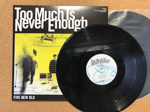 Too Much Is Never Enough - LP